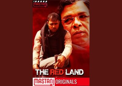 Web series 'The Red Land' is a story of power and struggle, released on Haider Kazmi's OTT platform 'Mastani'